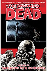 The Walking Dead Vol. 23: Whispers Into Screams Kindle Edition