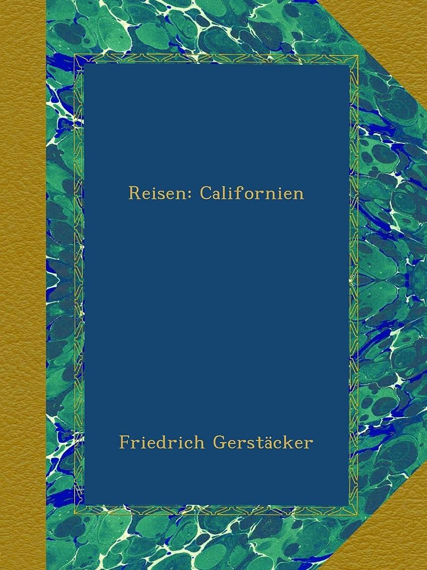 架空の溶かす失望させるReisen: Californien
