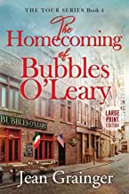 The Homecoming of Bubbles O'Leary: Large Print (The Tour)