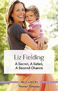 A Secret, a Safari, a Second Chance (Destination Brides)