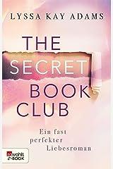 The Secret Book Club – Ein fast perfekter Liebesroman (The Secret Book Club-Reihe 1) (German Edition) Kindle Edition