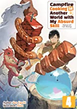 Campfire Cooking in Another World with My Absurd Skill: Volume 4 PDF