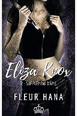 Eliza Knox, Tome 2 : Supplément d'âme Format Kindle