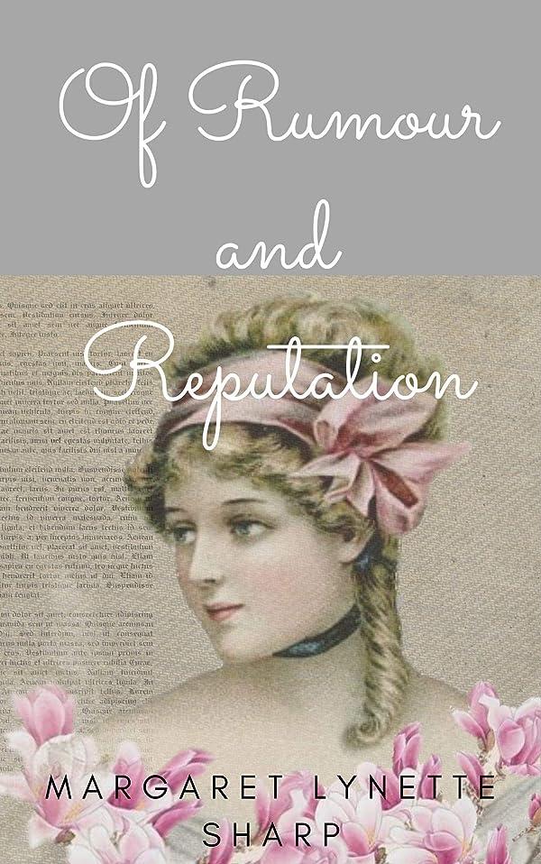 異常な聴衆無法者Of Rumour and Reputation: A 'Pride and Prejudice' Variation Vignette (English Edition)
