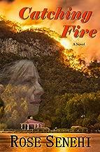 Catching Fire: A Novel