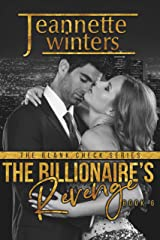 The Billionaire's Revenge (The Blank Check Series Book 6) Kindle Edition