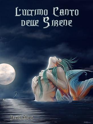 LUltimo Canto delle Sirene
