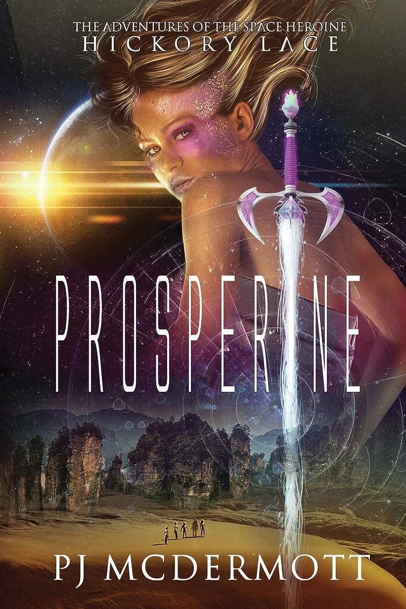 エリートのために子猫Prosperine: The Adventures of a Space Heroine