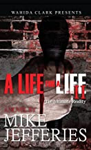 A Life for a Life II: The Ultimate Reality