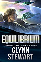 Equilibrium (Scattered Stars: Conviction Book 3) Kindle Edition