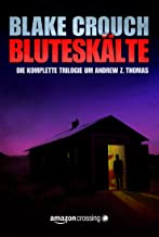 Bluteskälte (Die Trilogie um Andrew Z. Thomas 4) (German Edition)