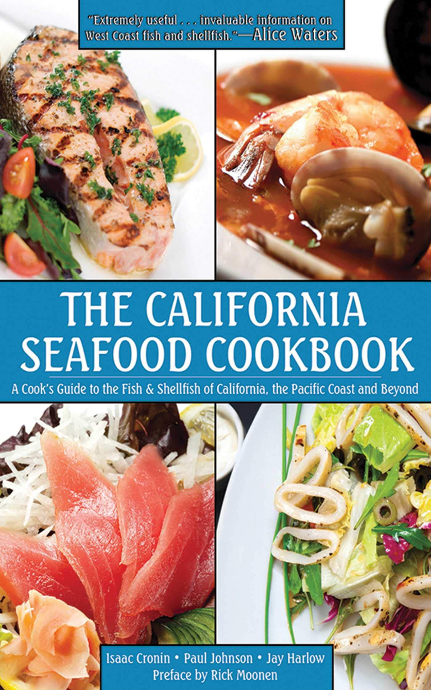 Image OfThe California Seafood Cookbook: A Cook's Guide To The Fish And Shellfish Of California, The Pacific Coast, And Beyond (En...