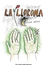 La Llorona (Spanish Edition)