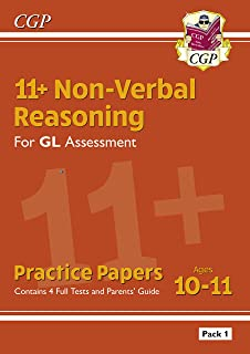 New 11+ GL Non-Verbal Reasoning Practice Papers: Ages 10-11 Pack 1 (inc Parents' Guide) (CGP 11+ GL)