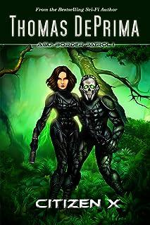 Citizen X (AGU: Border Patrol Book 1) (English Edition)