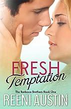 Fresh Temptation (Barboza Brothers Book 1)