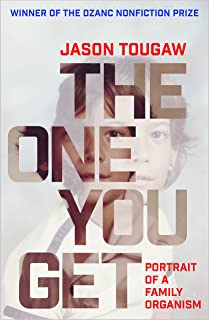 The One You Get: Portrait of a Family Organism
