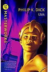 Ubik (S.F. MASTERWORKS) (English Edition) eBook Kindle