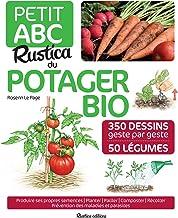 Petit ABC Rustica du potager bio (Les petits ABC)