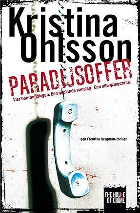 Paradijsoffer (The house of crime)