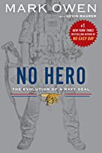 No Hero: The Evolution of a Navy SEAL (English Edition)