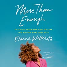 More Than Enough: Claiming Space for Who You Are (No Matter What They Say) PDF