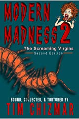 Modern Madness 2: The Screaming Virgins Kindle Edition
