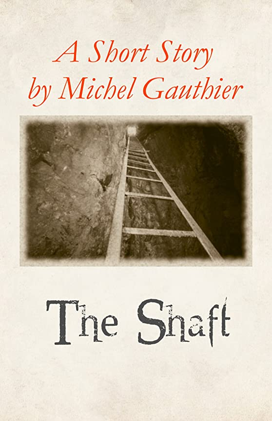 睡眠同意する明快The Shaft: A Short Story (English Edition)