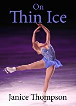 On Thin Ice: Christian contemporary romantic novella (Love's Sporting Chance)