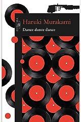 Dance dance dance eBook Kindle