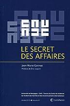 Le secret des affaires: Volume 41. (CREDIMI) (French Edition)
