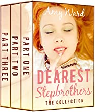 Dearest Stepbrothers: The Collection (Sexy Household Secrets Boxed Set Book 3)