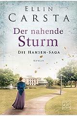 Der nahende Sturm (Die Hansen-Saga 6) Kindle Ausgabe