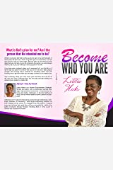 Become Who You Are Kindle Edition