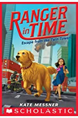 Escape from the Twin Towers (Ranger in Time #11) Kindle Edition