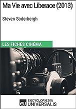 Ma Vie avec Liberace de Steven Soderbergh: Les Fiches Cinéma d'Universalis