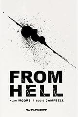 From Hell (Nueva edición) (Biblioteca Alan Moore) Versión Kindle