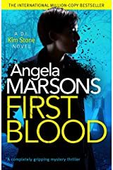 First Blood: A completely gripping mystery thriller (Detective Kim Stone Crime Thriller) (English Edition) Formato Kindle