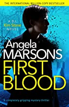 First Blood: A completely gripping mystery thriller (A Detective Kim Stone Novel) (English Edition)