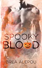 Spooky Blood: More Than Blood Halloween Short (Blood series) (English Edition)