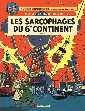 Les aventures de Blake et Mortimer, Tome 16 : Les sarcophages du 6e continent : Tome 1, La menace universelle