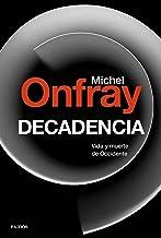 Decadencia: Vida y muerte de Occidente (Contextos) (Spanish Edition)