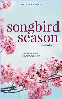 Songbird Season: a novel (Book 5) (Melinda Foster Series)