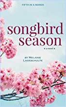 Songbird Season: a novel (Book 5)