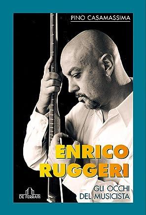 Enrico Ruggeri: Gli occhi del musicista (Musica)
