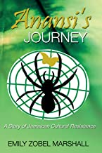 Anansi's Journey: A Story of Jamaican Cultural Resistance