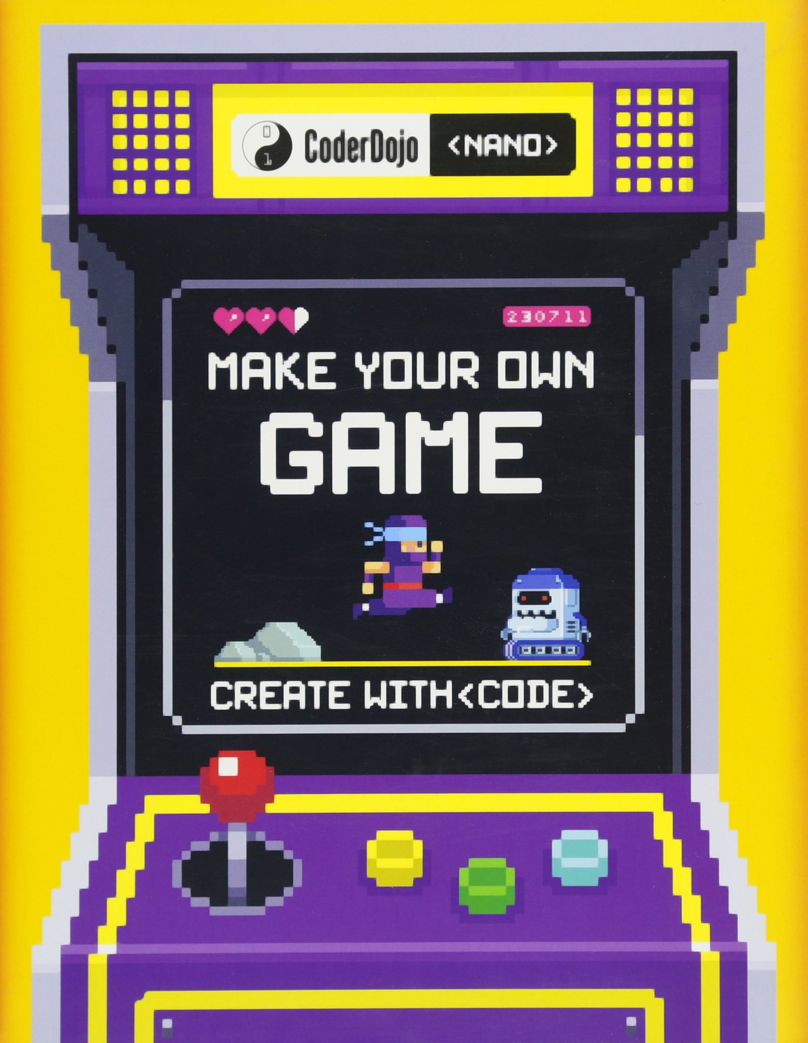 CoderDojo Nano: Make Your Own Game: Create With Code