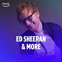 Ed Sheeran and More