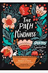 The Path to Kindness: Poems of Connection and Joy Kindle Edition