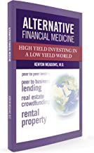 Alternative Financial Medicine: High-Yield Investing in a Low-Yield World